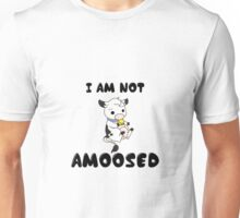 Not 'Amoosed' Cow Pun Unisex T-Shirt