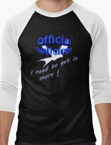 Official twitcher , I need to get in more  Men's Baseball ¾ T-Shirt