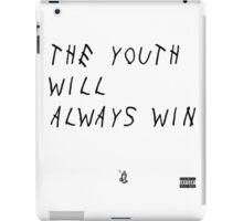 The youth will always win iPad Case/Skin