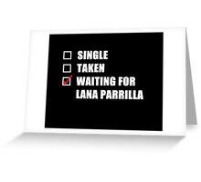 Waiting For Lana Parrilla Greeting Card