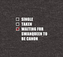 Waiting For SwanQueen... Unisex T-Shirt