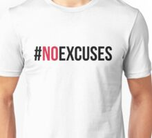 No Excuses Gym Quote Unisex T-Shirt
