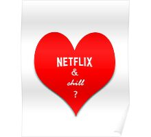 Valentine's - Netflix and Chill Poster