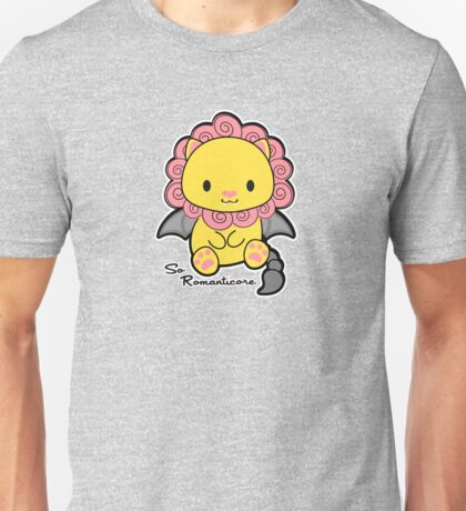 So Ro-Manticore Unisex T-Shirt