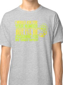 What's Your (Item) Number 2 Classic T-Shirt