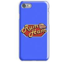 It's Always Sunny: Rum Ham iPhone Case/Skin