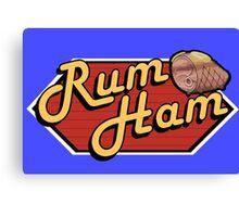 It's Always Sunny: Rum Ham Canvas Print