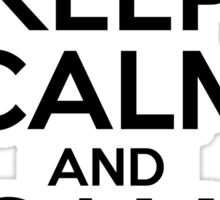 Keep Calm And Call 0118 999 881 999 119 725 3 Black Sticker