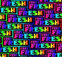 Stay Fresh Rainbow Stylish Nerd Funny Geek Hipster by nfisher