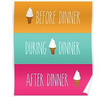 Ice Cream Dinner Poster