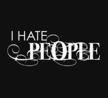 I Hate People by Twisted-Teez
