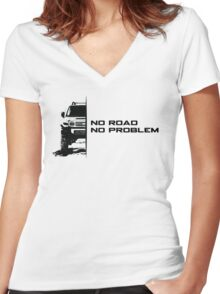 No Road, No Problem Women's Fitted V-Neck T-Shirt