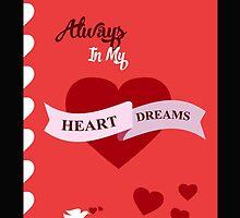 Always In My Heart Dreams by dhiedhieCase55