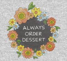 Always Order Dessert One Piece - Short Sleeve
