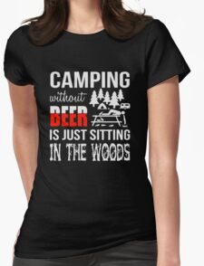 Camping Without Beer Womens Fitted T-Shirt