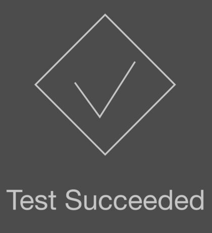 Test Succeeded Sticker