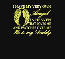 I Have My Angel In Heaven, He Is My Daddy Unisex T-Shirt