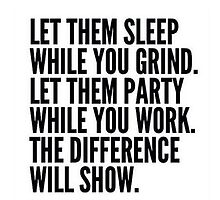 Grind Work Difference Quote Motivation by Ioander