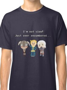I'm not slow! Just over encumbered...  Classic T-Shirt