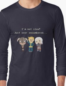 I'm not slow! Just over encumbered...  Long Sleeve T-Shirt