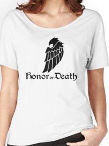 Honor or Death Women's Relaxed Fit T-Shirt
