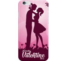 Forever Valentine With Me iPhone Case/Skin