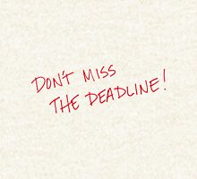 dont miss deadline Zipped Hoodie
