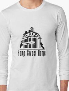 Haunted Home Sweet Home Long Sleeve T-Shirt