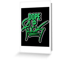 Dope as fk - version 1 - gradient Greeting Card