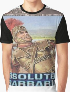 Absolutely Barbaric  Graphic T-Shirt