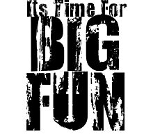 Big Fun-Heathers Photographic Print