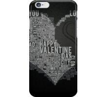 Valentine typography iPhone Case/Skin