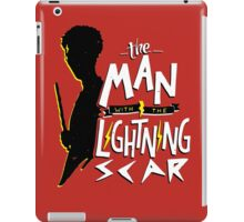The Man with the Lightning Scar iPad Case/Skin