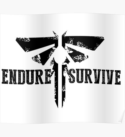 "The Last of Us ""Endure and Survive"" Firefly Emblem Poster"