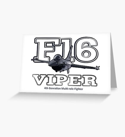 F16 fighter the Viper Greeting Card