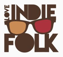 LOVE INDIE FOLK (with hipster glasses) by jazzydevil