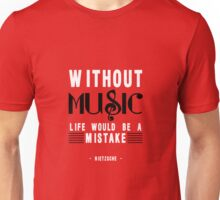 Without Music Quote Art Unisex T-Shirt