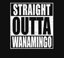 Straight Outta Wanamingo Unisex T-Shirt