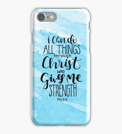 I Can Do All Things Through Christ Who Gives Me Strength iPhone Case/Skin