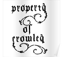 Property of Crowley Poster