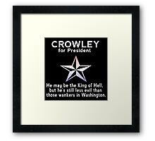 Crowley for President Framed Print