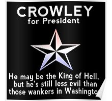 Crowley for President Poster