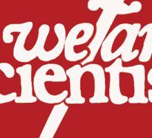 We Are Scientists - Barbara Sword Sticker