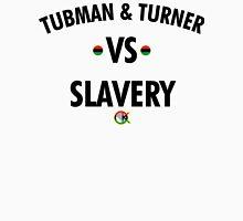 TUBMAN & TURNER VS. SLAVERY Unisex T-Shirt