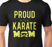 Proud Karate Mom Unisex T-Shirt