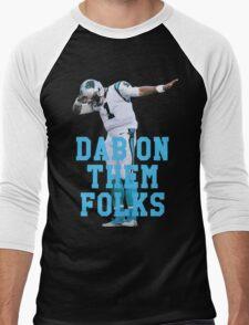 Cam Newton - Dab On Them Folks T-Shirt