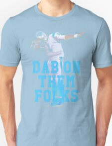 Cam Newton - Dab On Them Folks T-Shirt