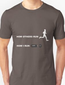 how I run Unisex T-Shirt
