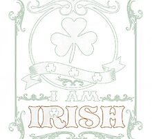 Proud to be Irish by HotTShirts