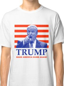 Trump Classic T-Shirt